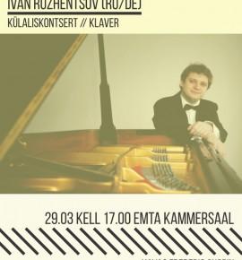 Külaliskontsert: Ivan Ružentsov (klaver, RU/DE)