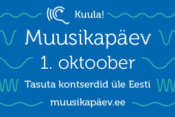 EMTA õppejõud ja tudengid annavad Muusikapäeval kontserte üle-Eesti