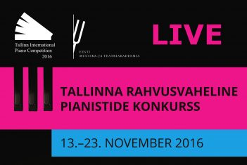 LIVE TRANSMISSION: Tallinn International Piano Competition 2016 (November 14–23)