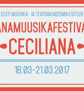 Vanamuusikafestival Ceciliana 2017