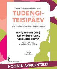 98. hooaja avakontsert: viiuldajad Merily Leotoots, Kati Meibaum ja pianist Grete Jädal