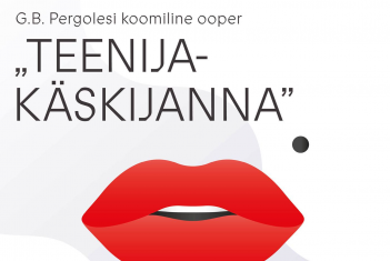 """EMTA ooperistuudio esitleb: Pergolesi koomiline ooper """"Teenija-käskijanna"""""""